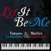 Let It Be Me - Single ジャケット写真