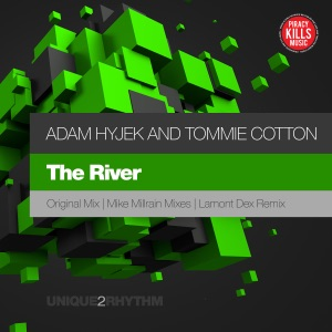 Adam Hyjek, Tommie Cotton - The River (Lamont Dex Remix)
