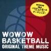 WOWOW NBA '15-'16 Season オリジナルテーマソング - Single ジャケット写真