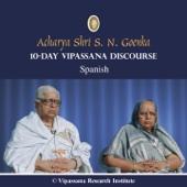 10 Day - Spanish - Discourses - Vipassana Meditation