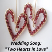 Wedding Song: Two Hearts in Love