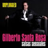 Gilberto Santa Rosa - Unplugged (En Vivo), Gilberto Santa Rosa