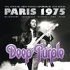 ディープ・パープル MKIII~ライヴ・イン・パリ 1975 (ライヴ)
