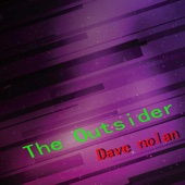 The Outsider - Dave Nolan