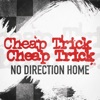 No Direction Home - Single, Cheap Trick