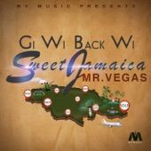 Gi Wi Back Wi Sweet Jamaica - Single