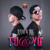 Tu y yo (Radio Edit)