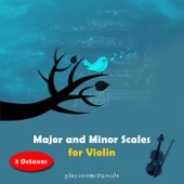 Major and Minor Scales for Violin (3 Octaves)