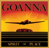Goanna - Spirit of Place (Remastered & Expanded) artwork