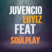Juvencio Luyiz - Só Fazer Assim (feat. SoulPlay) Grafik