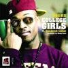 College Girls (feat. Kendrick Lamar) - Single, 8 Ounz