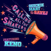 Calling All the Shakers (feat. Fly Boi Keno)