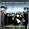 Jefferson Airplane - Live In San Francisco '65, Vol. #2