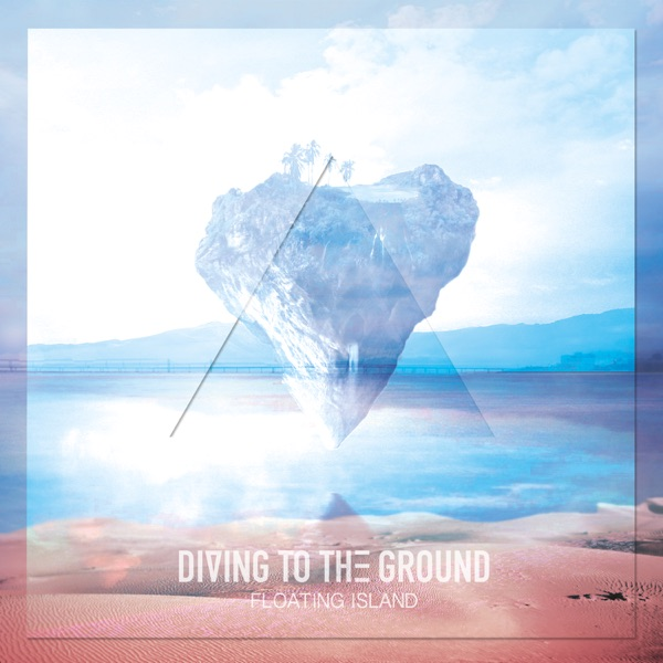 Diving To the Ground - EP Floating Island CD cover