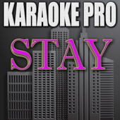 Stay (Originally Performed by KYGO) [Instrumental Version]