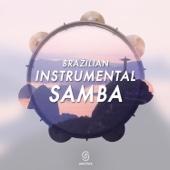 Brazilian Instrumental Samba - Various Artists