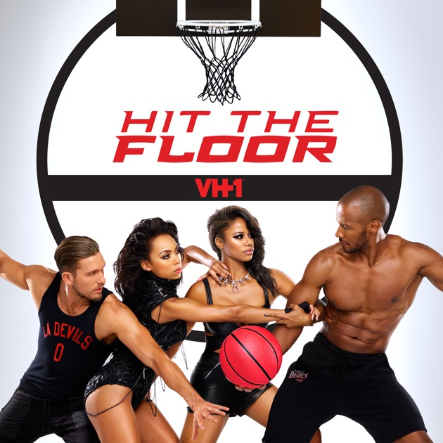 Hit The Floor, Season 3 On ITunes