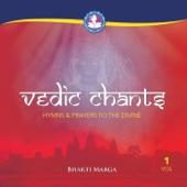 Vedic Chants, Vol. 1: Hymns & Prayers to the Divine
