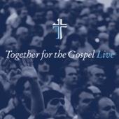 Together for the Gospel (Live)