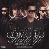 Como Lo Hacia Yo (Remix) [feat. Nicky Jam, Zion & Arcángel] - Single