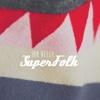 SuperFolk