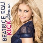 Kick im Augenblick - Beatrice Egli