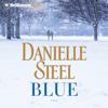 Blue: A Novel - Danielle Steel