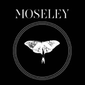 Moseley - Live in Concert