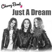 Just a Dream - CherryBomb Girls