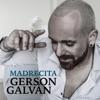 Madrecita - Single, Gerson Galván