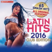 Latin Hits 2016 Club Edition - 65 Latin Music Hits (Salsa, Bachata, Dembow, Merengue, Reggaeton, Urbano, Timba, Cubaton Kuduro, Latin Fitness)