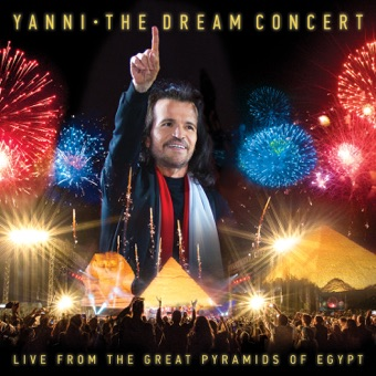 The Dream Concert: Live from the Great Pyramids of Egypt – Yanni