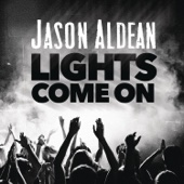 Jason Aldean - Lights Come On artwork