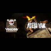 Atesi Yak (feat. Aga B)