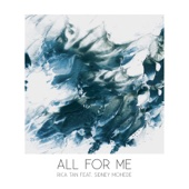 All For Me (feat. Sidney Mohede)