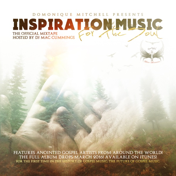 Domonique Mitchell Presents Inspirational Music for the Soul, Vol. 1 | Various Artists