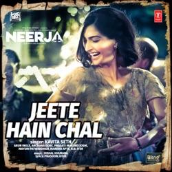 NEERJA - Jeete Hain Chal | ChordZone org