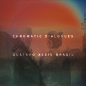 Chromatic Dialogues - Gustavo Assis-Brasil