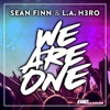 Sean Finn & L.a. H3ro - We Are One