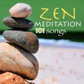 Zen Meditation 101 Songs: Music for Relaxation, Mindfulness & Sleeping