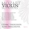Mozart: Violin Sonatas, K. 301, 304, 379 & 481 - Alina Ibragimova & Cédric Tiberghien, Alina Ibragimova & Cédric Tiberghien