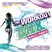 The Workout Mix - Push It / Pump It