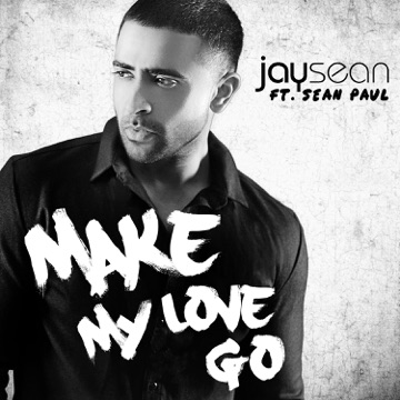 JAY SEAN FEAT. MALUMA & SEAN PAUL Make my love go