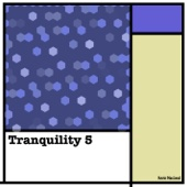 Tranquillity 5