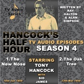 Hancock's Half Hour - The New Nose & the Oak Tree