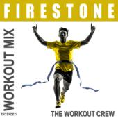 Firestone (Extended Workout Mix)