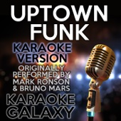 [Download] Uptown Funk (Karaoke Version with Backing Vocals) [Originally Performed By Mark Ronson & Bruno Mars] MP3