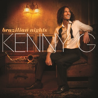Brazilian Nights (Deluxe Edition) – Kenny G