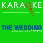 The Wedding (In the Style of Julie Rogers) [Karaoke with Background Vocal] - ProSound Karaoke Band