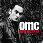 How Bizarre - OMC